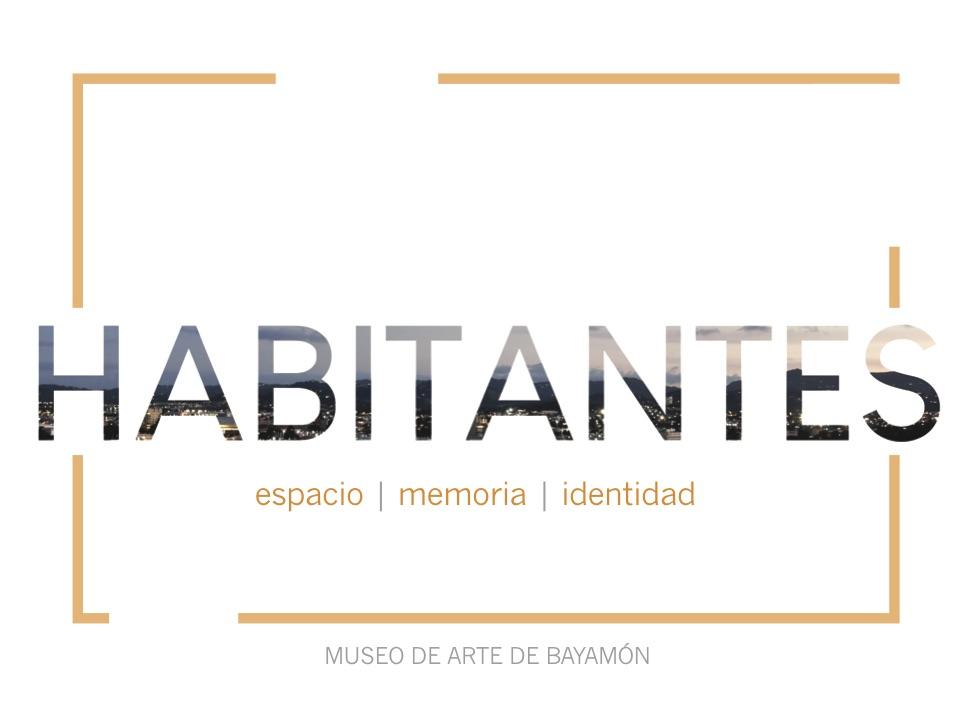 Exhibición: HABITANTES espacio | memoria | identidad